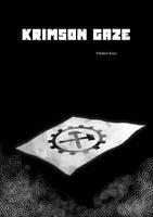 Krimson gaze - 000 by Fraulein-Kazz