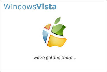 WindowsVista - 'Gettin' There' by a13xr3d