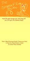 The Shaman King Meme by SuperCutie567