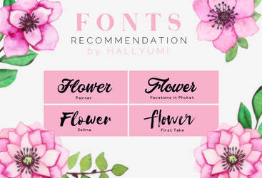 FONTS RECOMMENDATION: Flower by Hallyumi