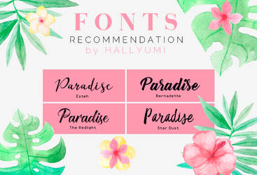 FONTS RECOMMENDATION: Paradise by Hallyumi