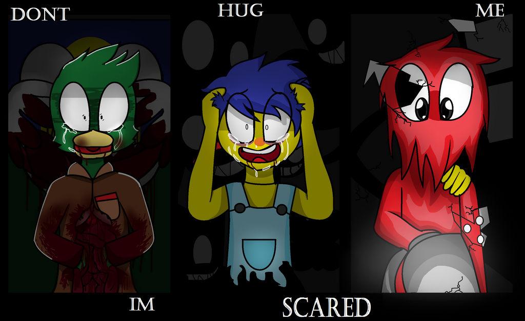 Dont Hug Me Im SCARED..... by Kidademon