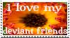 I love my deviant friends by MoRbiD-ViXeN