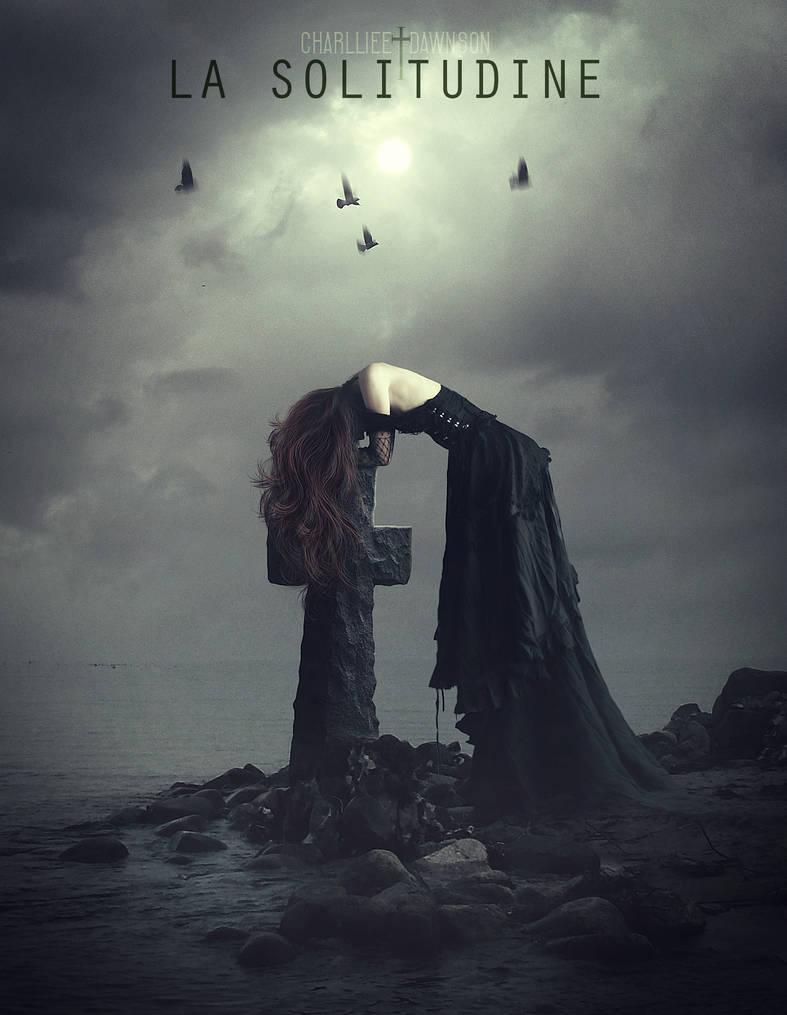 La solitudine by CharllieeArts