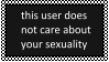 This user does not care about your sexuality by Sanslet0n