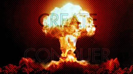 Create and Conquer by Swank8