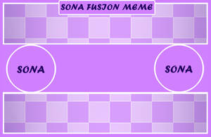 SONA FUSION MEME [BLANK] UPDATE! by putt125