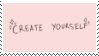 f2u - Create Yourself stamp by Pastel--Galaxies