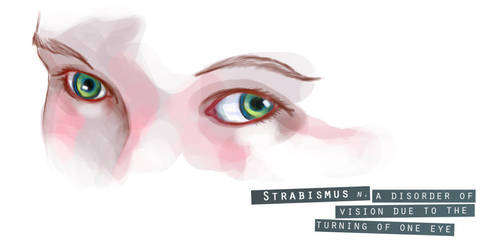 Strabismus by Dyemelikeasunset