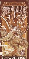 SteelBirds Poster Design by ShannonTrottman