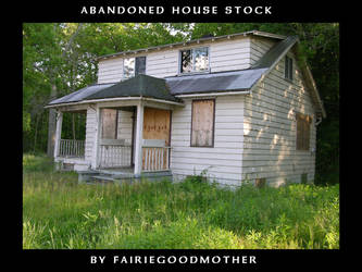 Old abandoned House stock 2 by FairieGoodMother