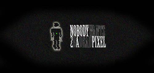 Dead Pixel by DalaiLomo