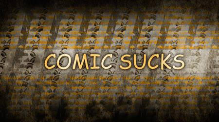 Comic Sucks by DalaiLomo