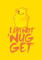 Not a Nugget by MenosKeTiago