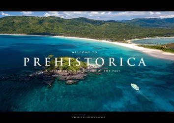 Prehistorica Introduction... by JoshuaDunlop