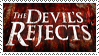 The Devil's Rejects- by OminousShadows