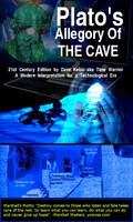 21st Century Cave Allegory by paradigm-shifting