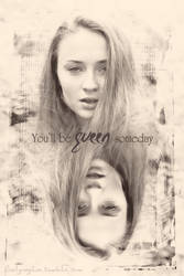 You'll be Queen Someday by Cloozy