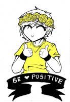 be positive. by JammyScribbler