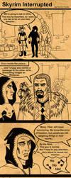 Skyrim Interrupted by SlayerSyrena