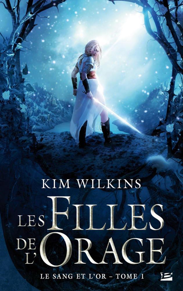 Les Filles de l'Orage Kim Wilkins by AlexandraVBach