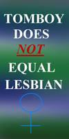 Tomboy Not Lesbian by BradArnold3DD