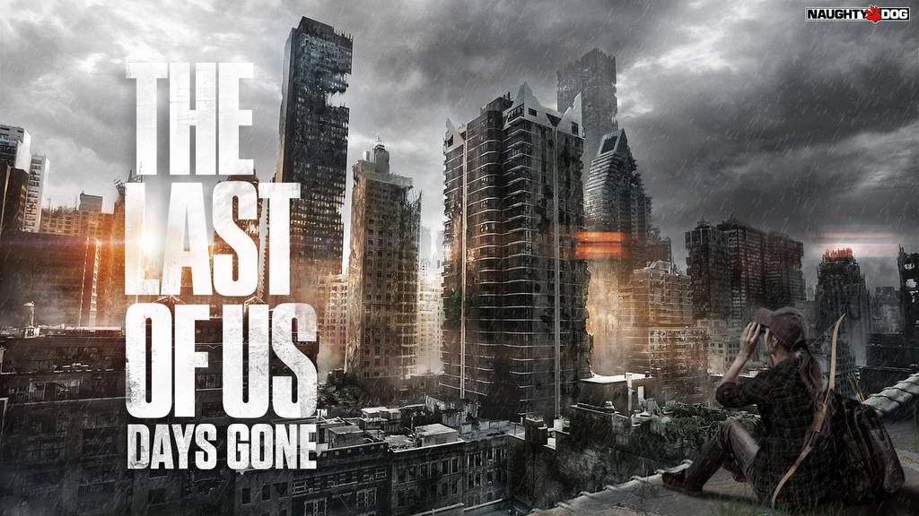 Wallpaper The Last Of Us 2 Days Gone By Elclay117 On