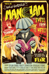 MANCLAM B-Movie Poster by Huwman