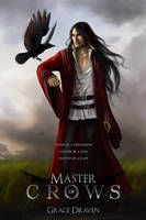 Master of Crows by MelissaFindley