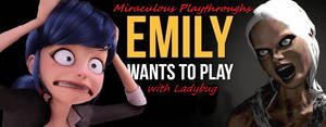 Marinette Plays - Emily Wants To Play by Trackforce