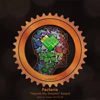 Factorio Haunts my Dreams by Landmine752