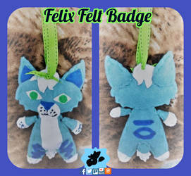 Felix Felt Badge by SamTheMoose101