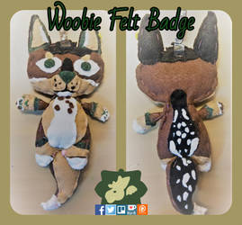 Woobie Felt Badge by SamTheMoose101