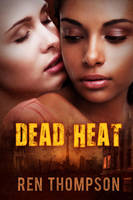 Dead Heat by LHarper