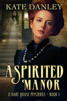 A Spirited Manor by LHarper