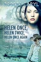 Helen Once, Helen Twice, Helen Once Again by LHarper