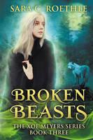 Broken Beasts by LHarper