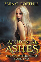 Accidental Ashes by LHarper