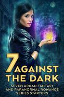 Seven Against the Dark by LHarper