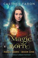 Magic Born by LHarper