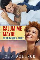 Calum Me by LHarper
