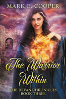 The Warrior Within by LHarper