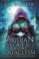 Viridian Gate Online: Cataclysm by LHarper