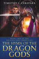 The Hymn Of The Dragon Gods by LHarper