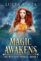 Magic Awakens by LHarper