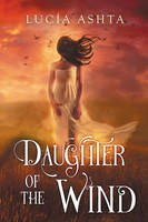 Daughter Of The Wind - SOLD by LHarper
