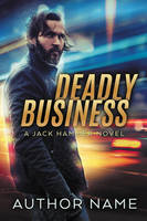 Deadly Business - premade book cover - SOLD by LHarper