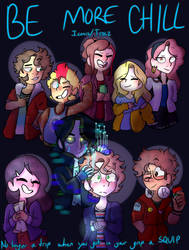 Be More Chill Poster by GalaxyGal-11