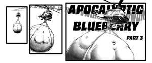 Apocalyptic Blueberry pt 3 is coming by okayokayokok