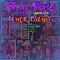 Wendy Wonka preview page by okayokayokok